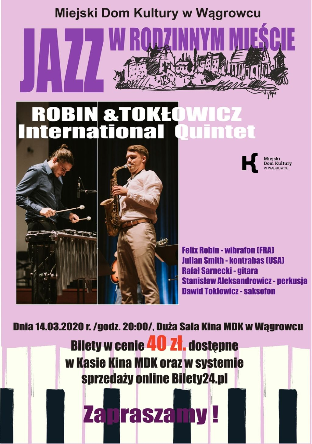 ROBIN & TOKŁOWICZ International Quintet