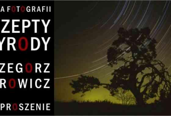 """""""SZEPTY PRZYRODY"""" Grzegorz Bobrowicz"""