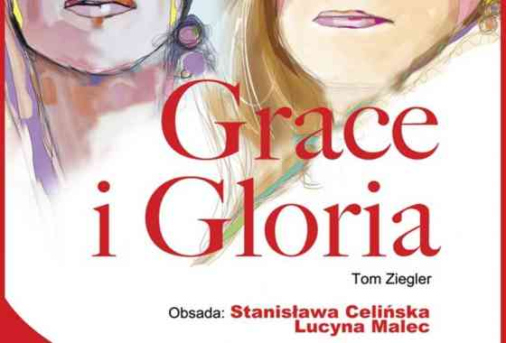 "SPEKTAKL TEATRALNY ""GRACE I GLORIA"""