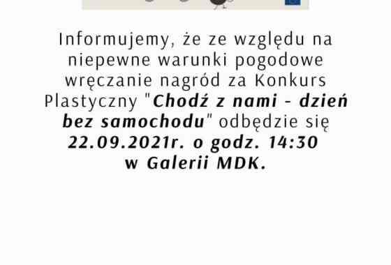 """Zmiana miejsca rozdania nagród - Konkurs Plastyczny """"Dzień bez samochodu"""""""