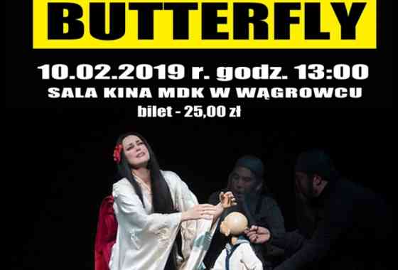 "Retransmisja opery ""Madame Butterfly"""