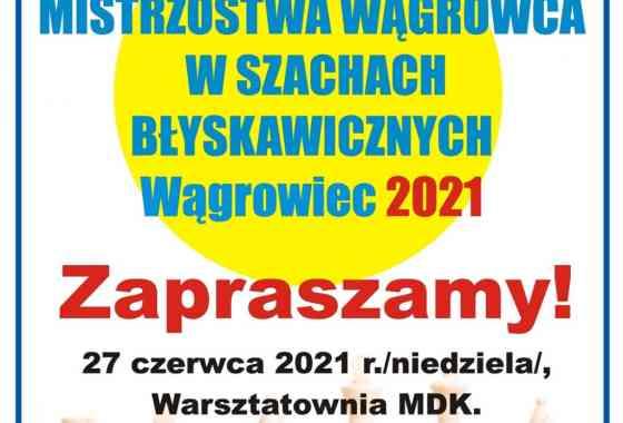 Mistrzostwa Wągrowca w Szachach Błyskawicznych 2021