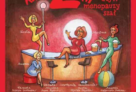 Klimakterium 2 czyli Menopauzy Szał