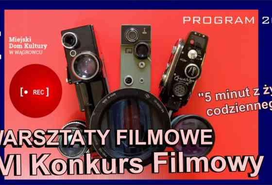 FILMY ZAKWALIFIKOWANE DO KONKURSU / PROGRAM WARSZTATÓW FILMOWYCH